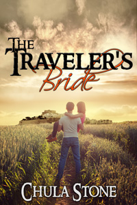 The Traveler's Bride by Chula Stone