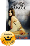 Given to the Savage Makes Amazon Top 100!