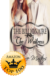 The Billionaire and the Waitress by Constance Masters Makes Top 100