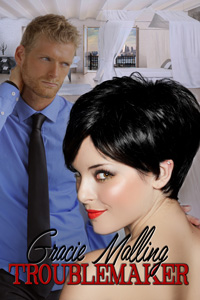 Troublemaker by Gracie Malling