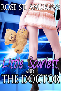 Little Scarlett and the Doctor by Rose St. Andrews