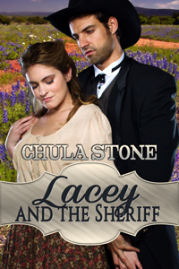 Lacey and the Sheriff by Chula Stone