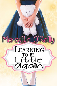 Learning to be Little Again by Meredith O'Reilly