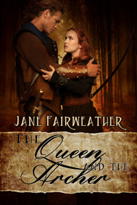 The Queen and the Archer by Jane Fairweather