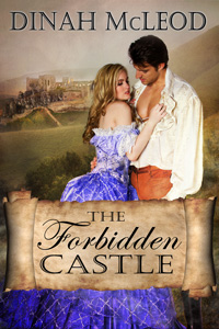 The Forbidden Castle by Dinah McLeod
