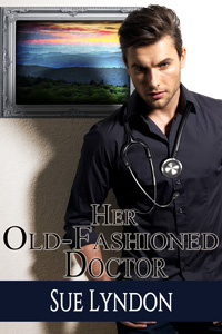 Her Old-Fashioned Doctor by Sue Lyndon