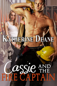 Cassie and the Fire Captain by Katherine Deane