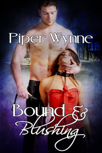 Bound and Blushing by Piper Wynne