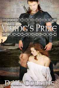 The Viking's Prize by D.W. Collins