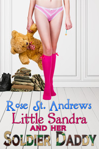 Little Sandra and Her Soldier Daddy by Rose St. Andrews