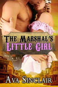 The Marshal's Little Girl by Ava Sinclair