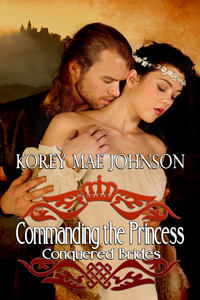 Commanding the Princess by Korey Mae Johnson