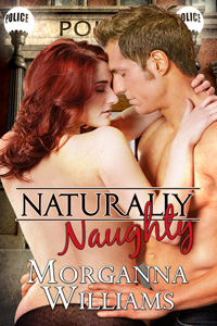 Naturally Naughty by Morganna Williams