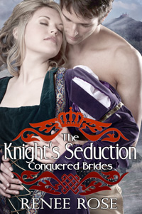 The Knight's Seduction by Renee Rose