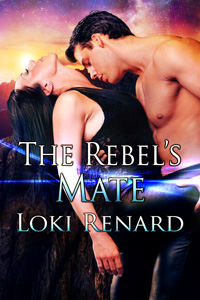 The Rebel's Mate by Loki Renard