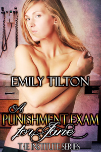 A Punishment Exam for Jane by Emily Tilton