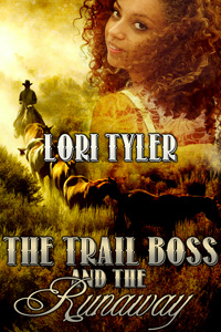 The Trail Boss and the Runaway by Lori Tyler