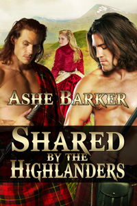 Shared by the Highlanders by Ashe Barker