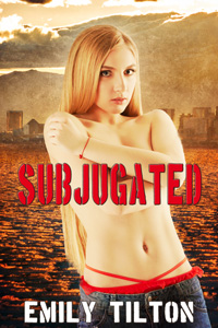 Subjugated by Emily Tilton