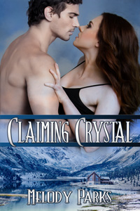 Claiming Crystal by Melody Parks