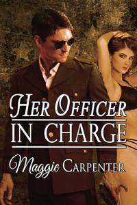 Her Officer in Charge by Maggie Carpenter