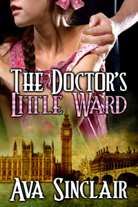 The Doctor's Little Ward by Ava Sinclair