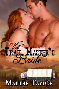 The Trail Master's Bride by Maddie Taylor
