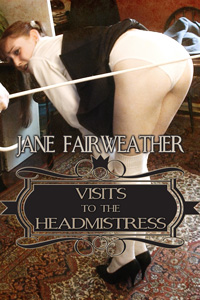 Visits to the Headmistress by Jane Fairweather
