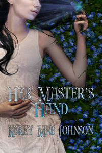 Her Master's Hand by Korey Mae Johnson