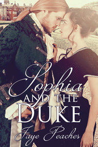 Sophia and the Duke by Jaye Peaches