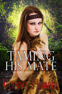 Taming His Mate by Vonna Harper