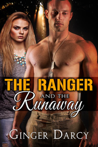 The Ranger and the Runaway by Ginger Darcy
