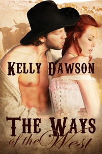 The Ways of the West by Kelly Dawson