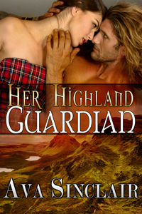 Her Highland Guardian by Ava Sinclair