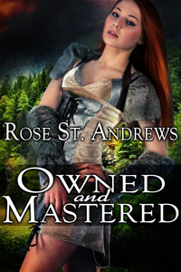 Owned and Mastered by Rose St. Andrews