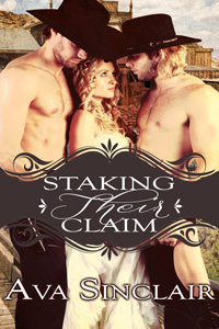 Staking Their Claim by Ava Sinclair