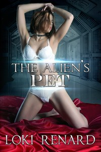 The Alien's Pet by Loki Renard