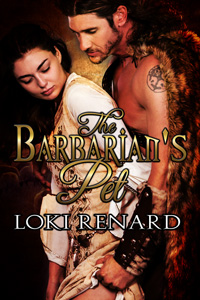 The Barbarian's Pet by Loki Renard