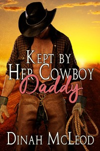 Kept By Her Cowboy Daddy