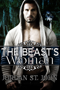 The Beast's Woman by Jordan St. John