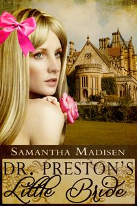 Doctor Preston's Little Bride