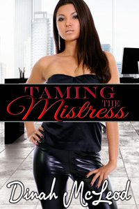 Taming the Mistress